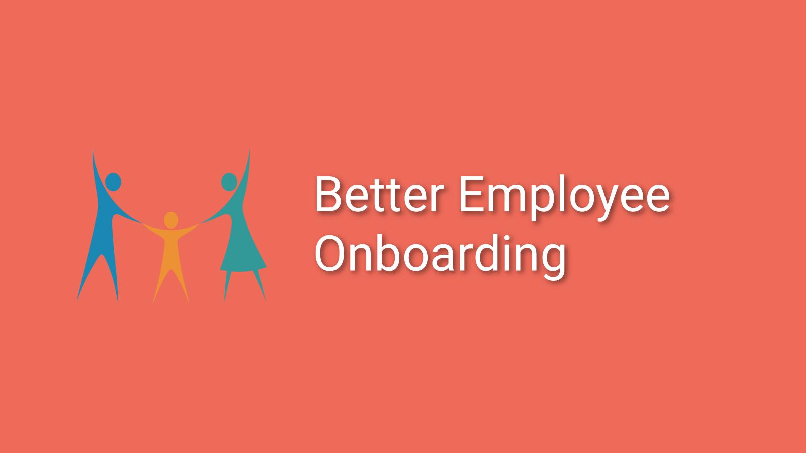 Better employee onboarding course