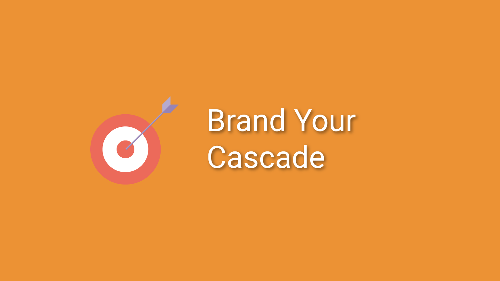 Brand Your Cascade Course