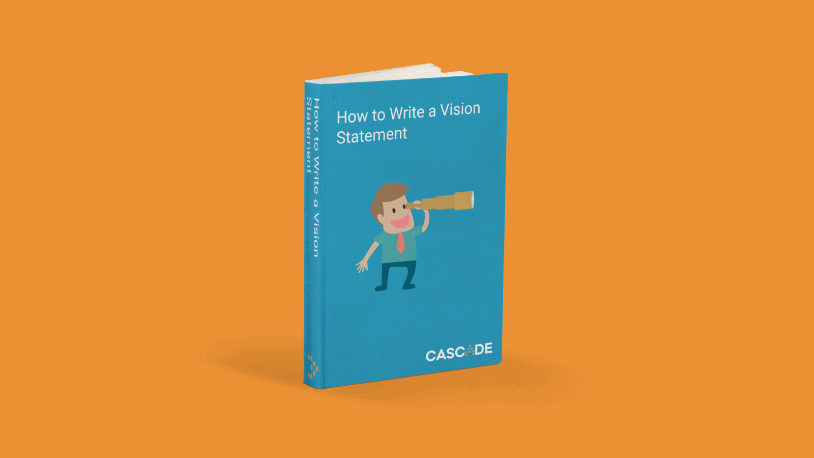 How to Write a Vision Statement eBook