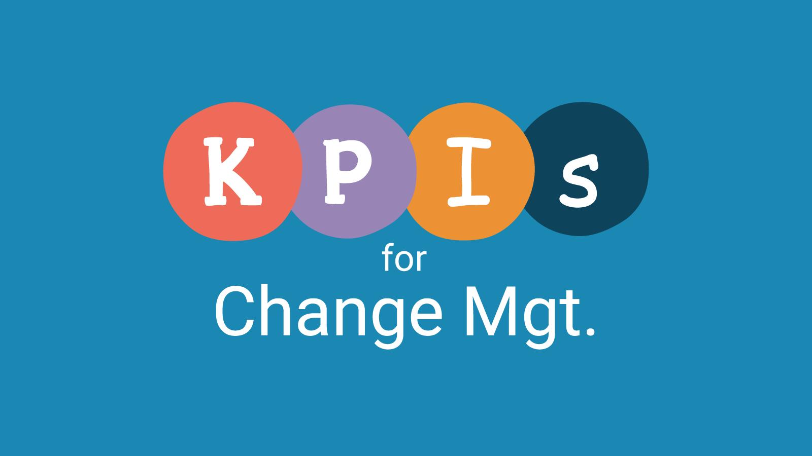 KPIs for Change Management